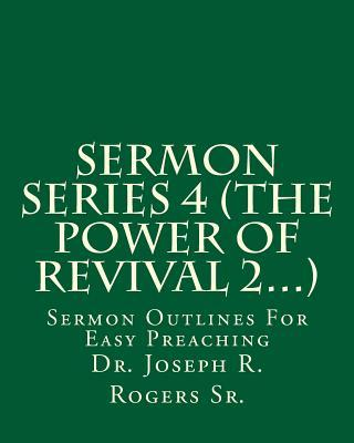 Sermon Series 4 - the Power of Revival 2...