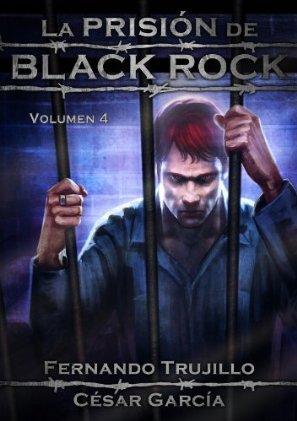 La prisión de Black Rock, Volumen 4
