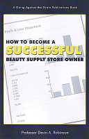 How to Become a Successful Beauty Supply Store Owner