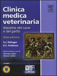 Clinica medica veterinaria. Malattie del cane e del gatto