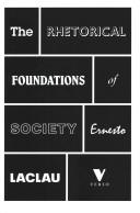 The Rhetorical Foundations of Society