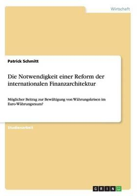 Die Notwendigkeit einer Reform der internationalen Finanzarchitektur