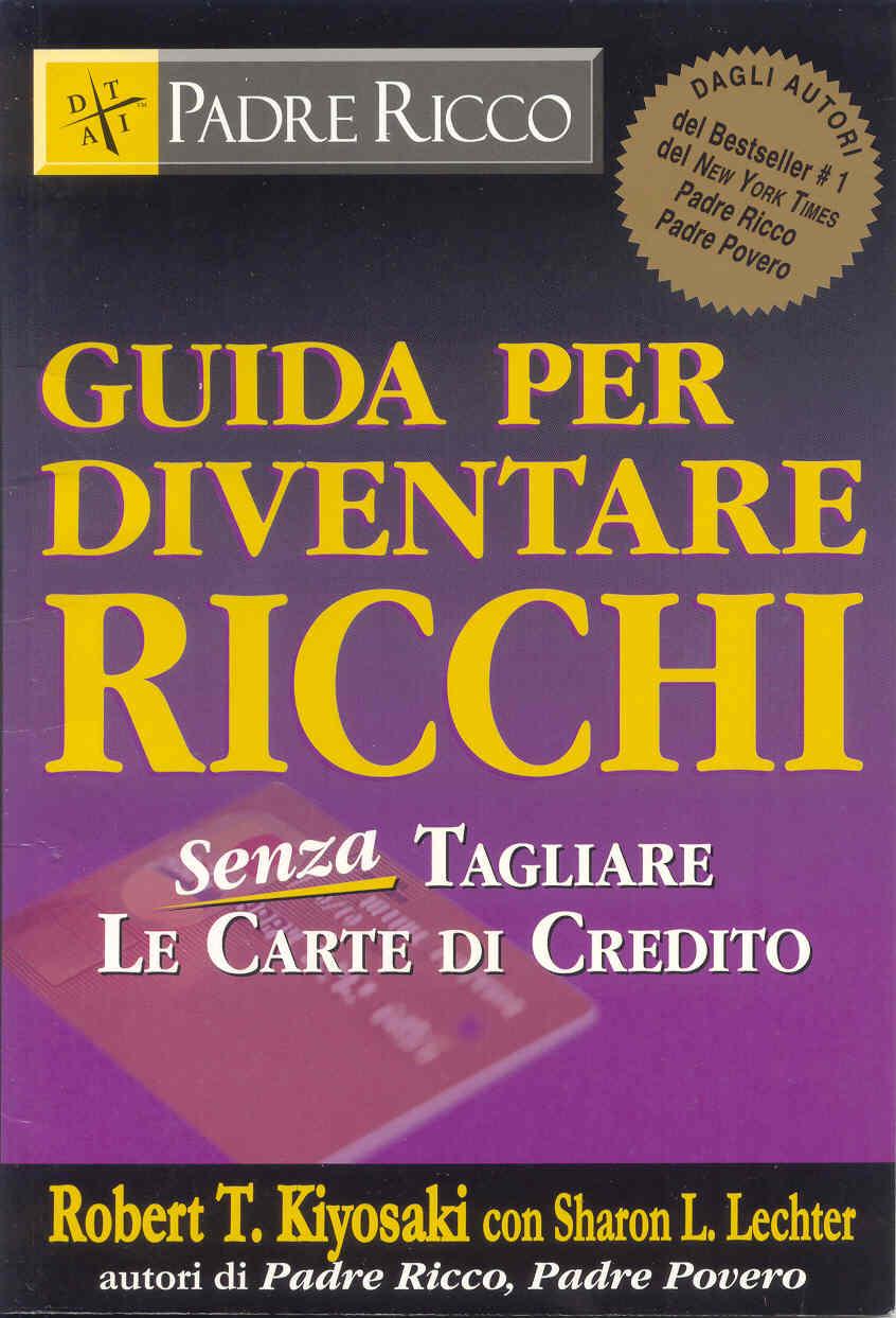 Guida per diventare ricchi