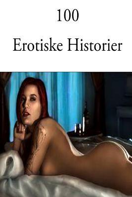 100 Erotiske Historier