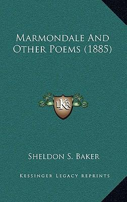 Marmondale and Other Poems (1885)