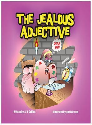 The Jealous Adjective