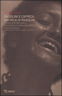 Pasolini e l'Africa, l'Africa di Pasolini