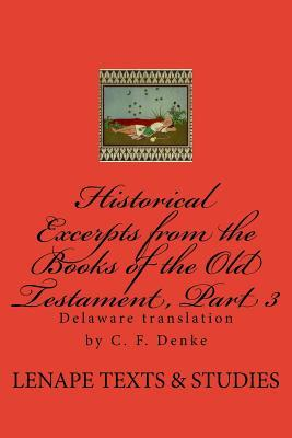 Historical Excerpts from the Books of the Old Testament, Part 3