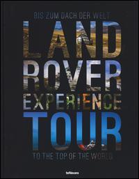 Land Rover experience tour. Ediz. tedesca e inglese