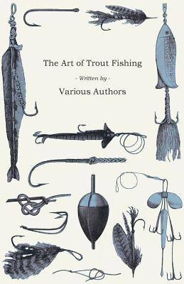 ART OF TROUT FISHING