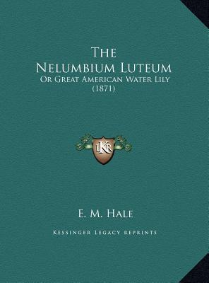 The Nelumbium Luteum