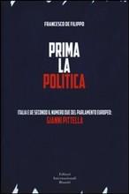 Prima la politica