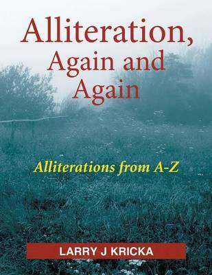 Alliteration, Again and Again