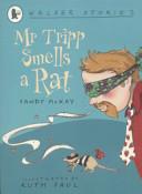 Mr. Tripp Smells a Rat