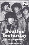 Yesterday: l'epopea dei Beatles nelle parole di McCartney, Lennon, Harrison e Starr