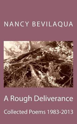 A Rough Deliverance