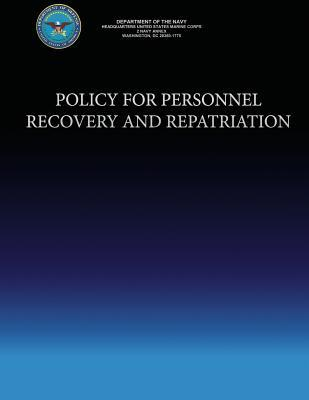 Policy for Personnel Recovery and Repatriation