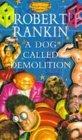 A Dog Called Demolition
