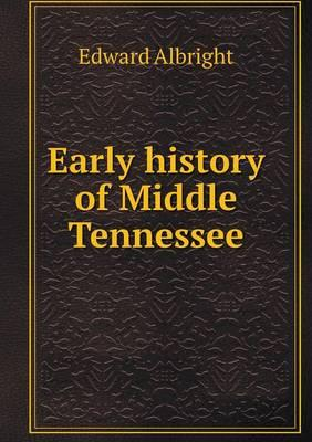 Early History of Middle Tennessee