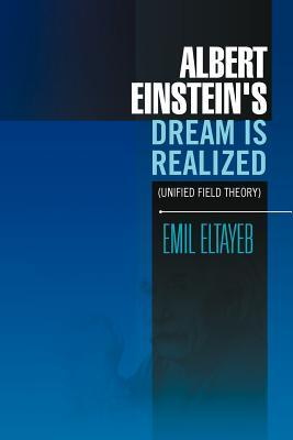Albert Einstein's Dream Is Realized