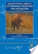 Quantitative aspects of ruminant digestion and metabolism