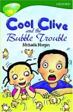 Oxford Reading Tree: Stage 12+: TreeTops: Cool Clive and the Bubble Trouble: Cool Clive and the Bubble Trouble