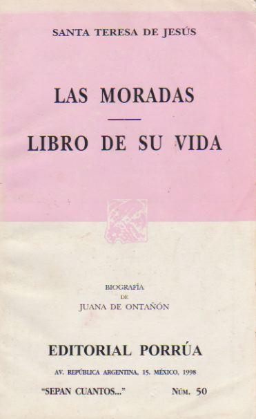 Las Moradas / Libro de Su Vida