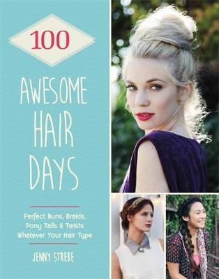 100 Awesome Hair Day...