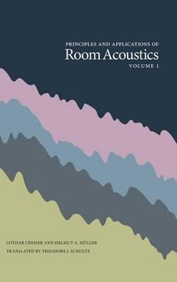 Principles and Applications of Room Acoustics, Volume 1