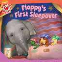 Floppy's First Sleepover