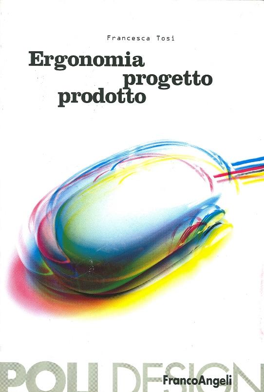 Ergonomia, progetto, prodotto