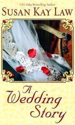 A Wedding Story