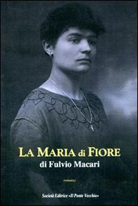 La Maria di Fiore