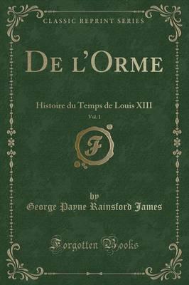 De l'Orme, Vol. 1