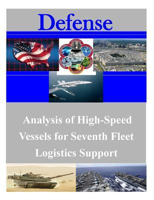 Analysis of High-speed Vessels for Seventh Fleet Logistics Support