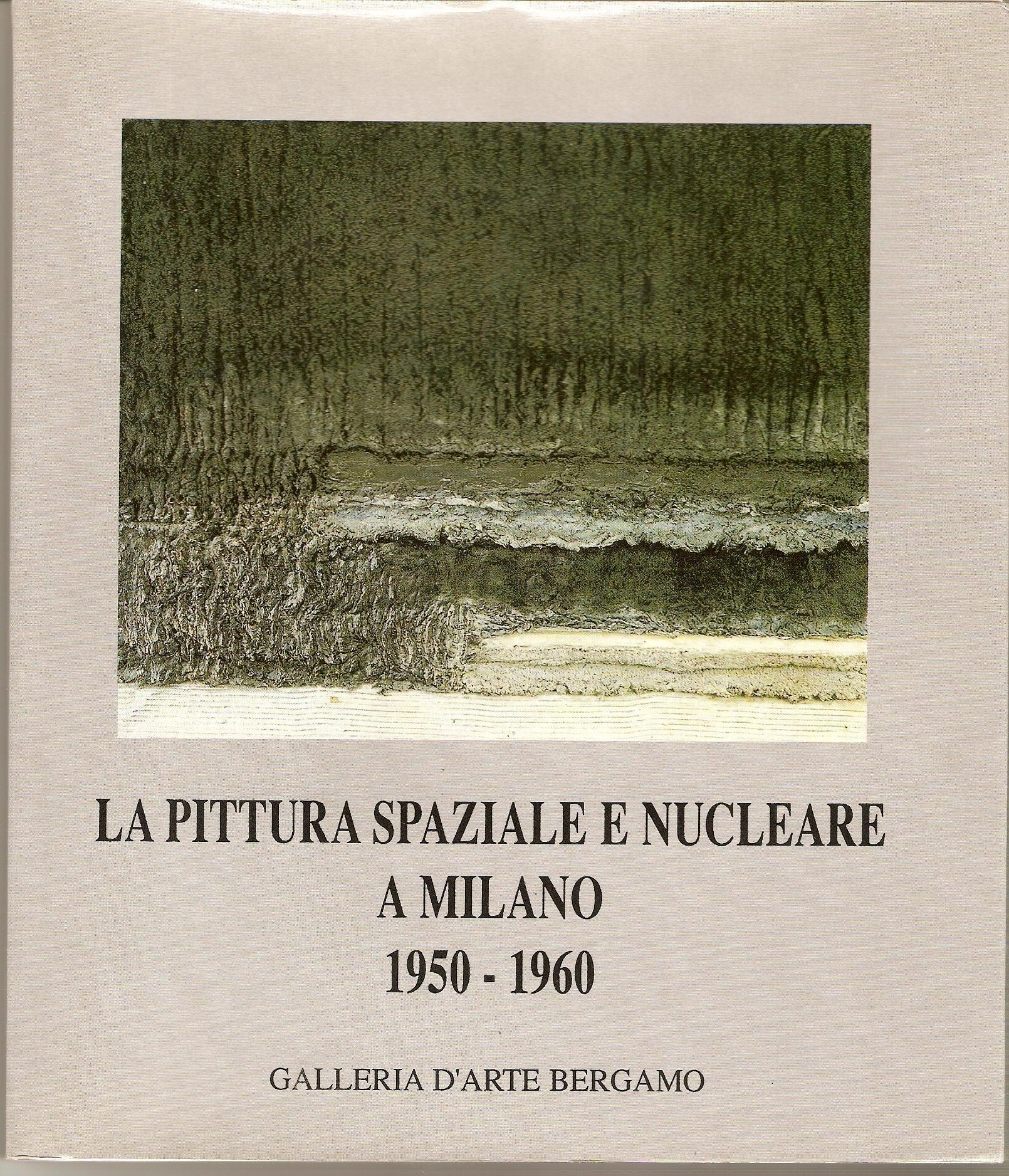 La pittura spaziale e nucleare a Milano