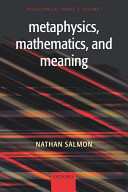 Metaphysics, Mathematics, and Meaning: v. 1