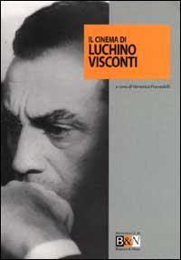 Il cinema di Luchino Visconti
