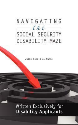 Navigating the Social Security Disability Maze