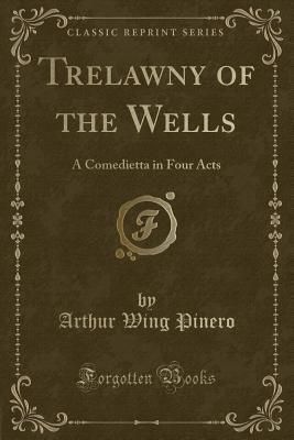 Trelawny of the Wells