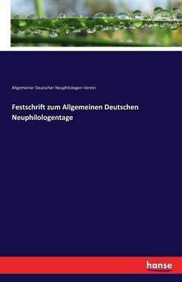 Festschrift zum Allgemeinen Deutschen Neuphilologentage
