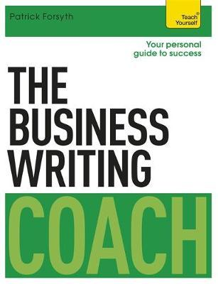 Teach Yourself The Business Writing Coach