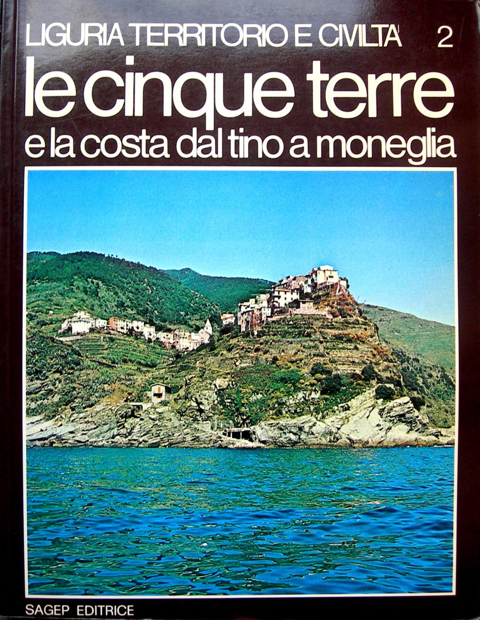 Le Cinque Terre e la costa dal Tino a Moneglia