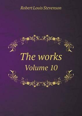 The Works Volume 10