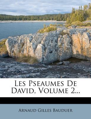 Les Pseaumes de David, Volume 2.