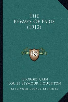 The Byways of Paris (1912)