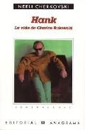 Hank - La Vida de Charles Bukowski