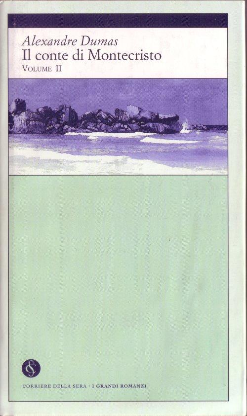 Il conte di Montecristo - Volume II