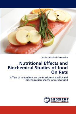 Nutritional Effects and Biochemical Studies of food On Rats