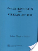 The United States and Vietnam, 1787-1941